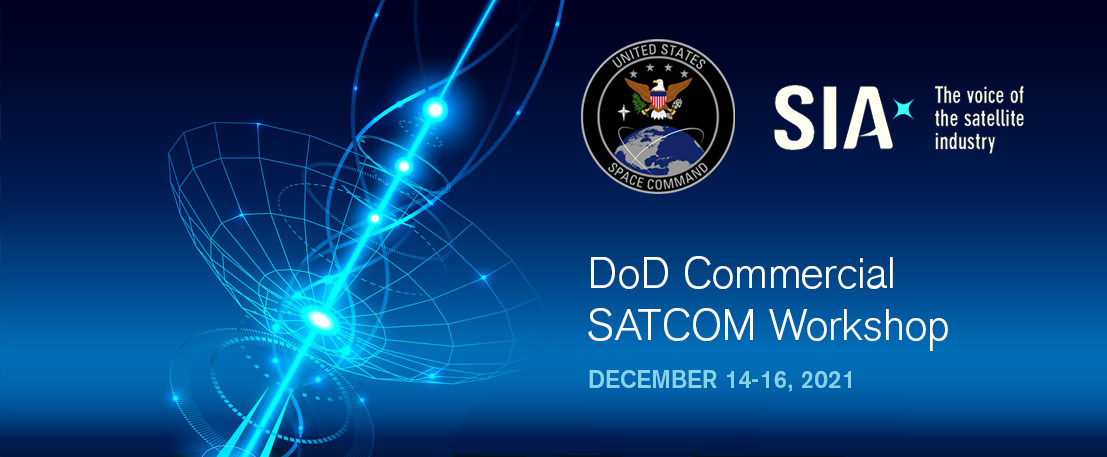 DoD Commercial SATCOM Workshop Organized by SIA
