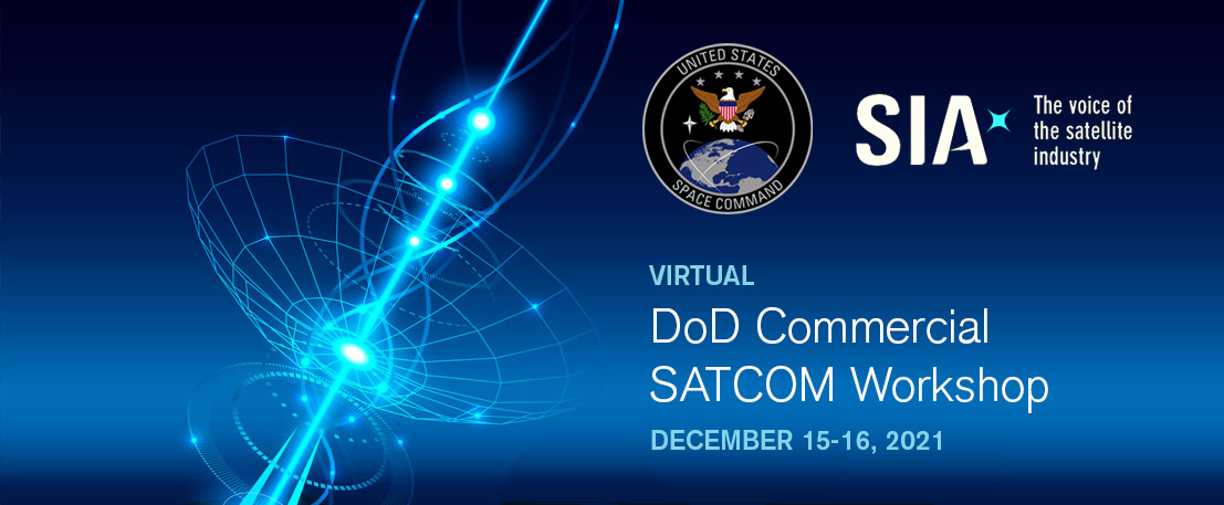 DoD Commercial SATCOM Workshop Organized by SIA